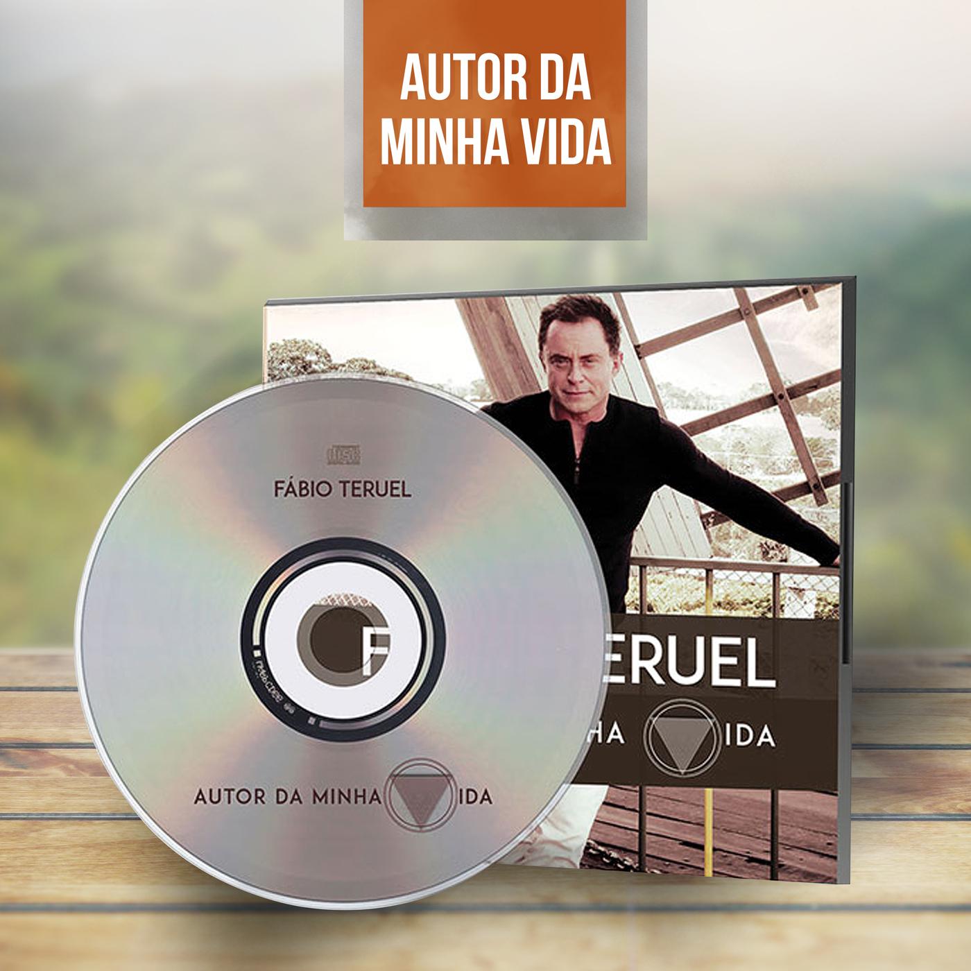 CD - Autor da Minha Vida - Fábio Teruel