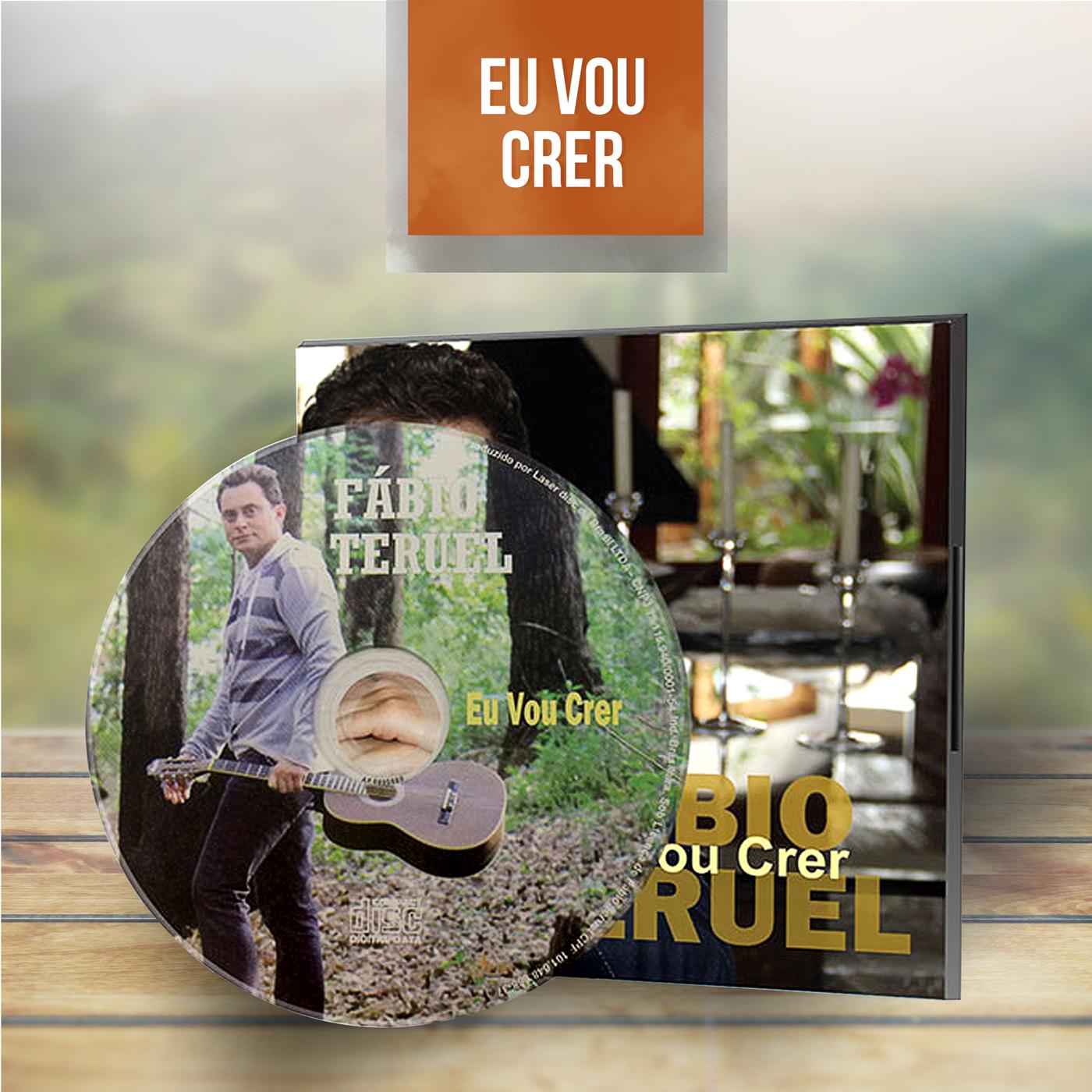 CD - Eu vou Crer - Fábio Teruel