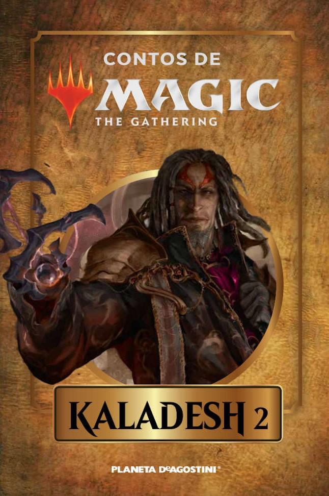 Kaladesh 2 - Contos de Magic: The Gathering - Vol. 12