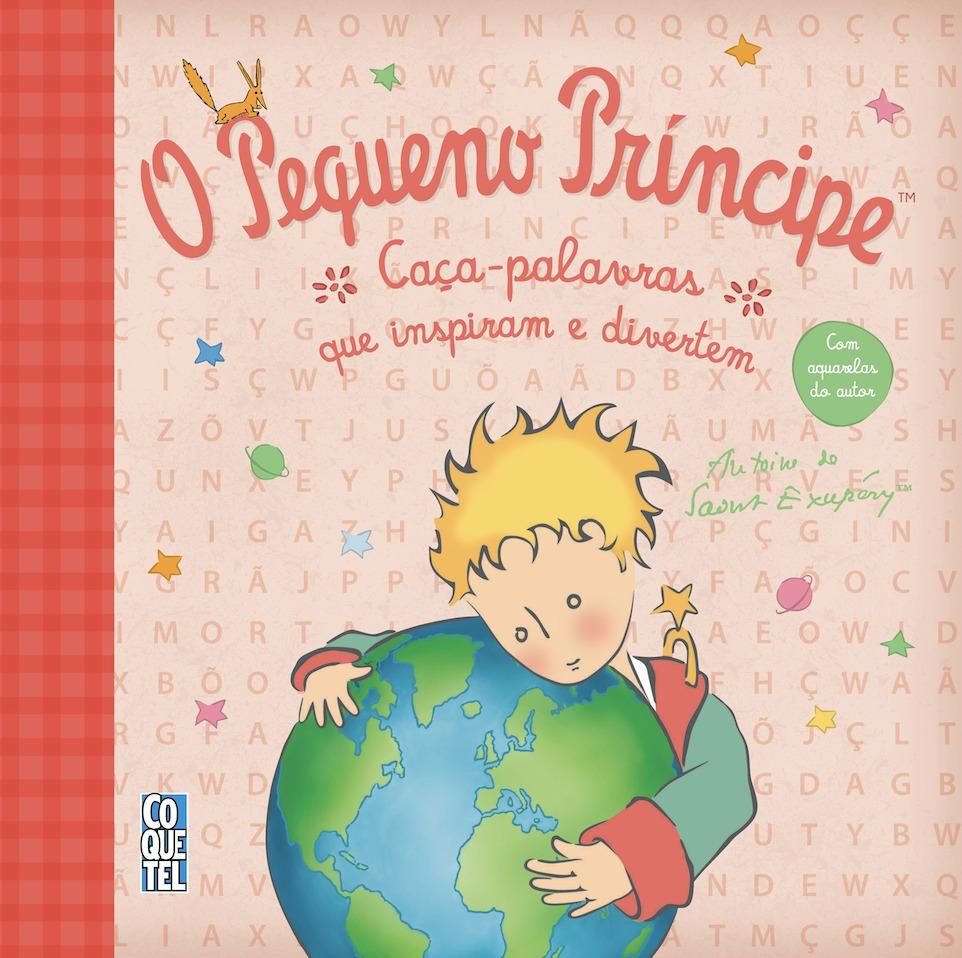 O Pequeno Príncipe: Caça-palavras que inspiram e divertem - Com aquarelas do autor