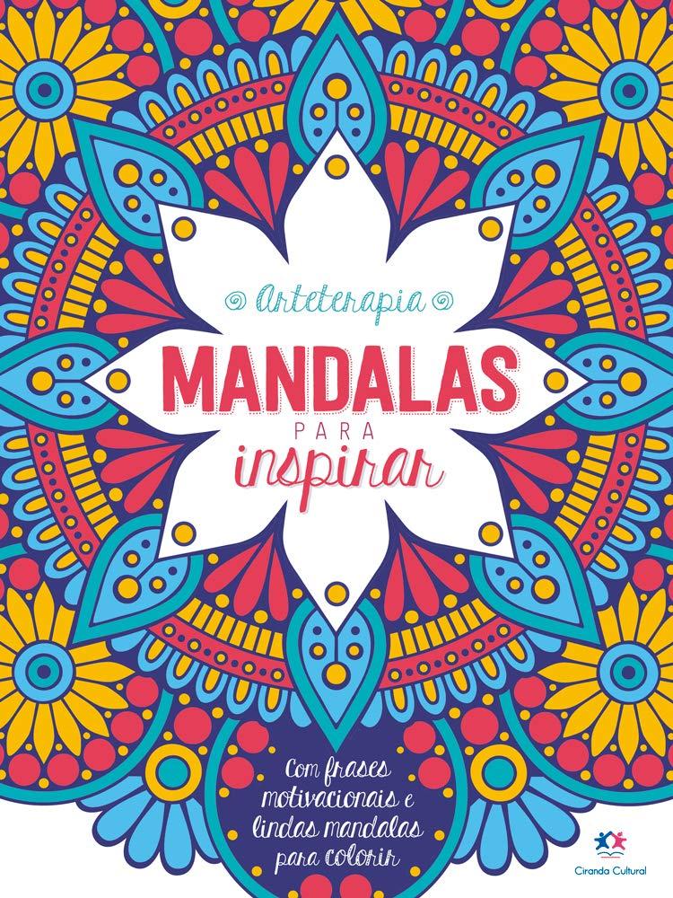 Mandalas para inspirar - Arteterapia