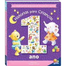 Histórias para crianças de 1 ano - Uma coleção perfeita de histórias de ninar para ler e apreciar