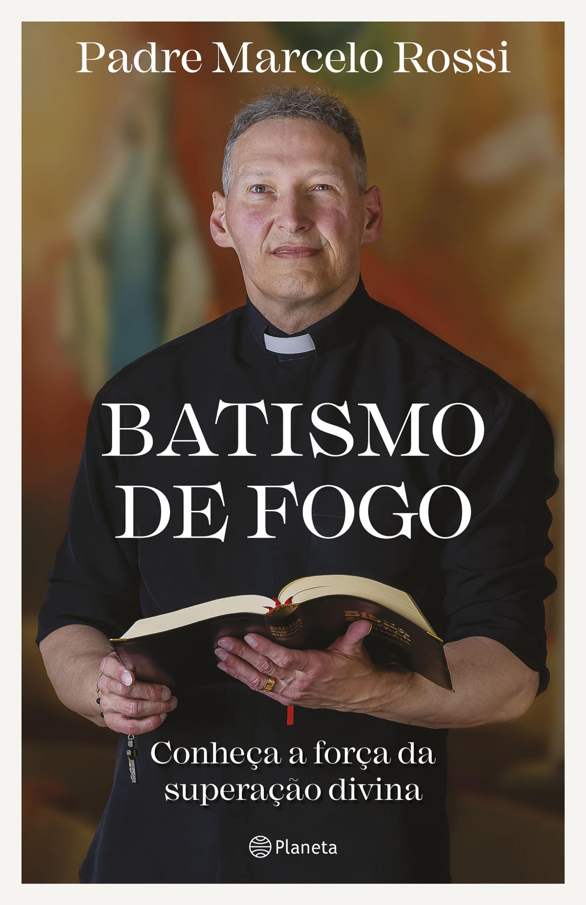 Batismo de fogo - Conheça a força da superação divina