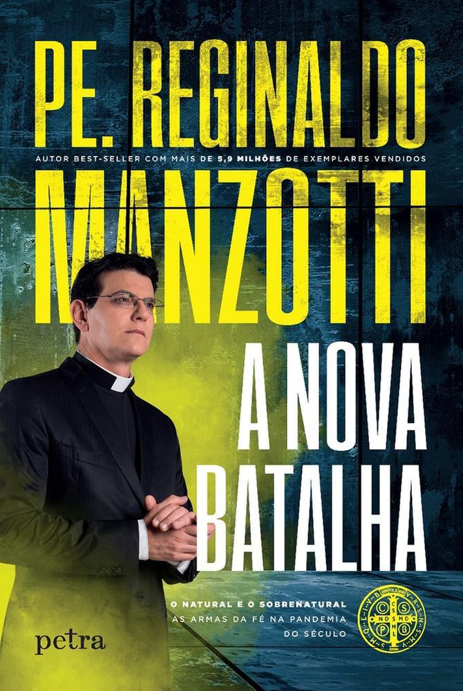 A nova batalha - Reginaldo Manzotti