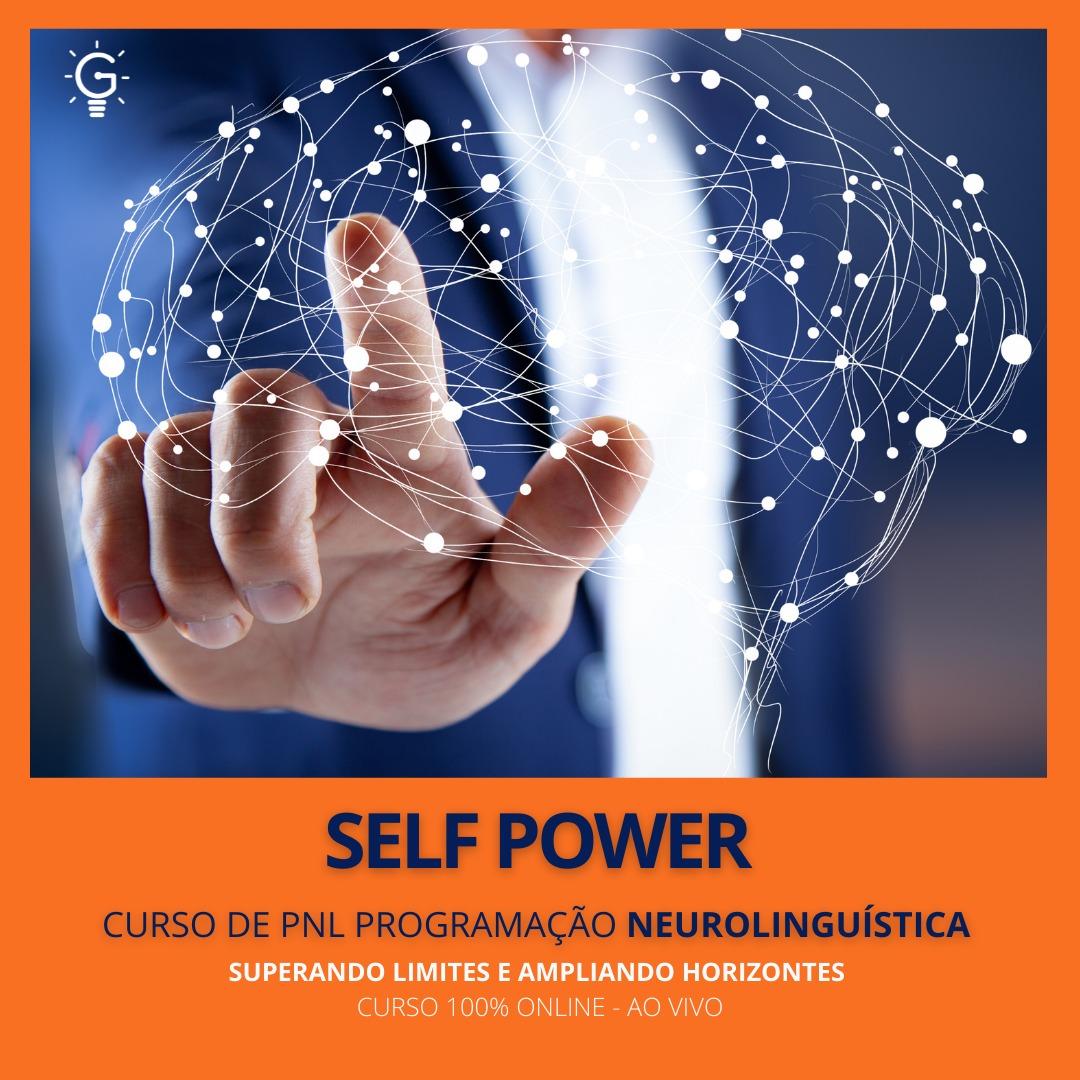 SELF POWER - CURSO DE PROGRAMAÇÃO NEUROLINGUÍSTICA