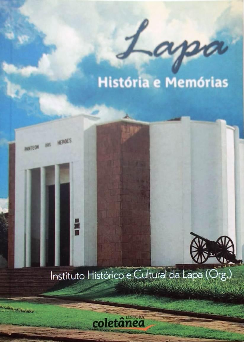 Lapa - Histórias e Memórias